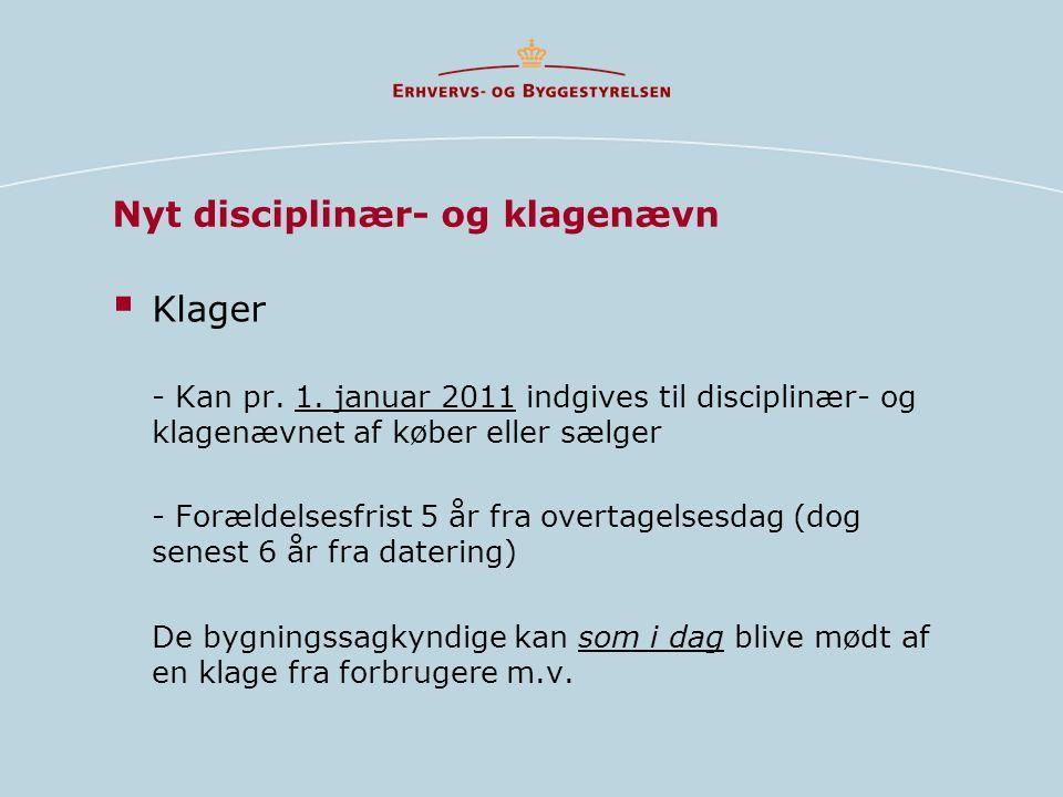 Nyt disciplinær- og klagenævn  Klager - Kan pr. 1.