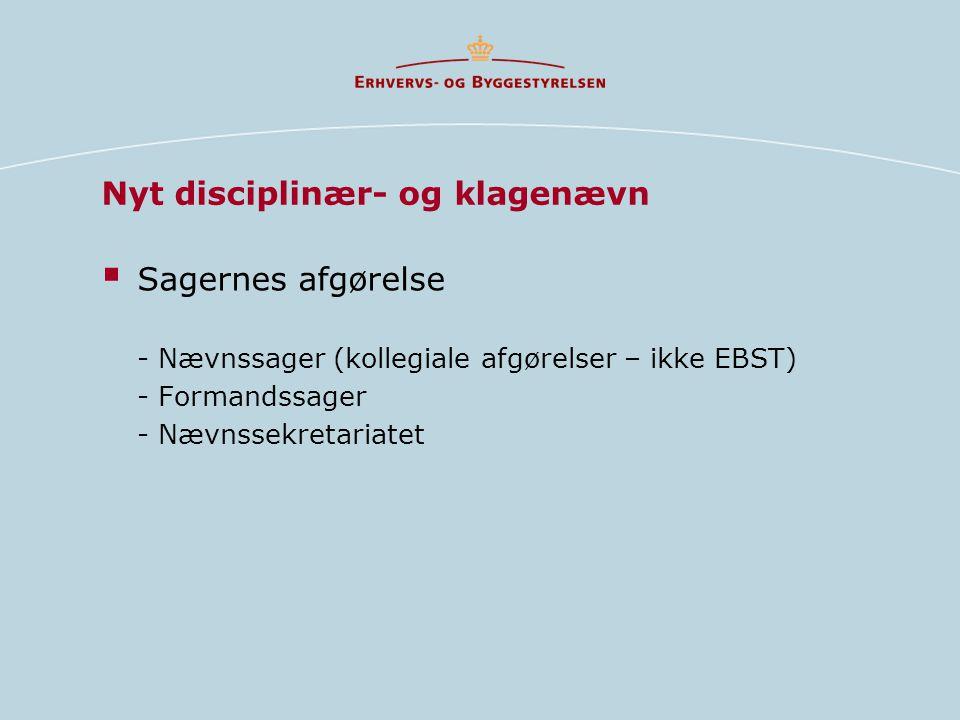  Sagernes afgørelse - Nævnssager (kollegiale afgørelser – ikke EBST) - Formandssager - Nævnssekretariatet