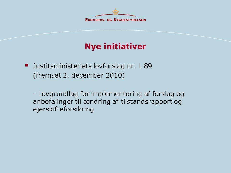 Nye initiativer  Justitsministeriets lovforslag nr.