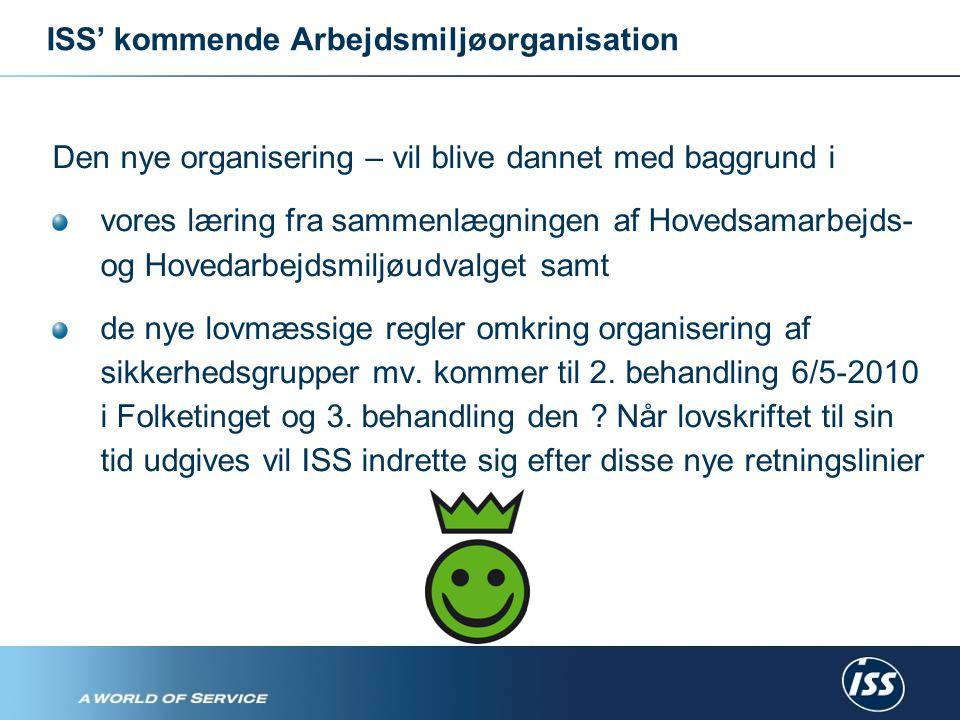 Den nye organisering – vil blive dannet med baggrund i vores læring fra sammenlægningen af Hovedsamarbejds- og Hovedarbejdsmiljøudvalget samt de nye lovmæssige regler omkring organisering af sikkerhedsgrupper mv.