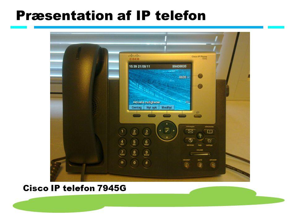 Præsentation af IP telefon Cisco IP telefon 7945G