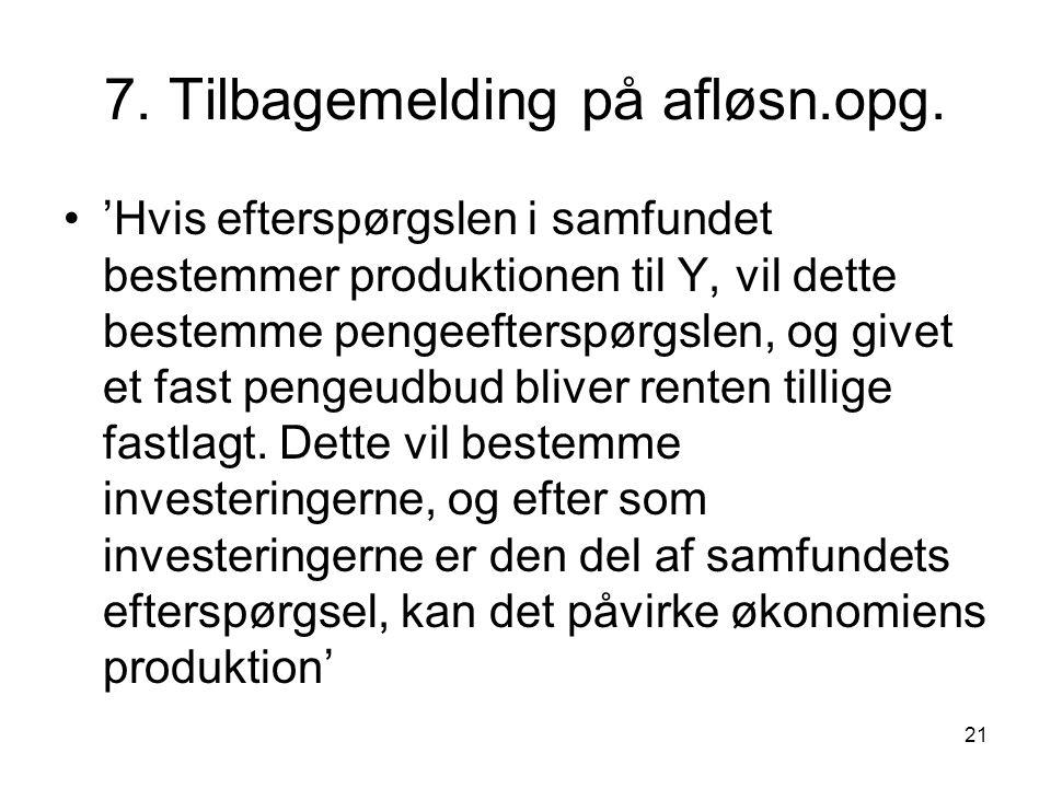 21 7. Tilbagemelding på afløsn.opg.