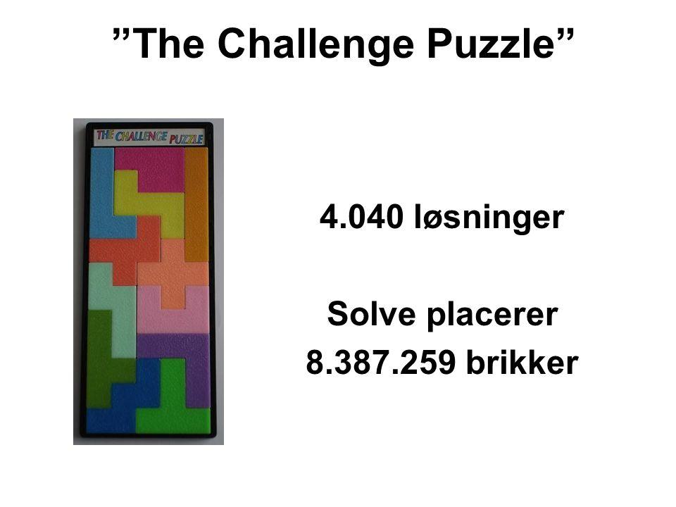4.040 løsninger Solve placerer 8.387.259 brikker The Challenge Puzzle