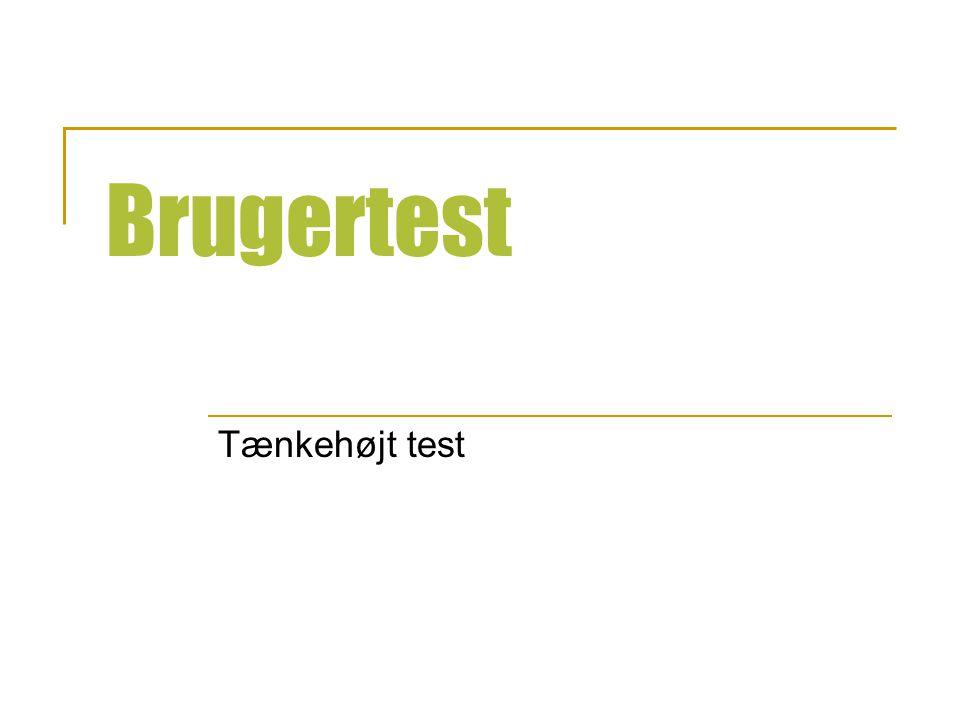 Brugertest Tænkehøjt test