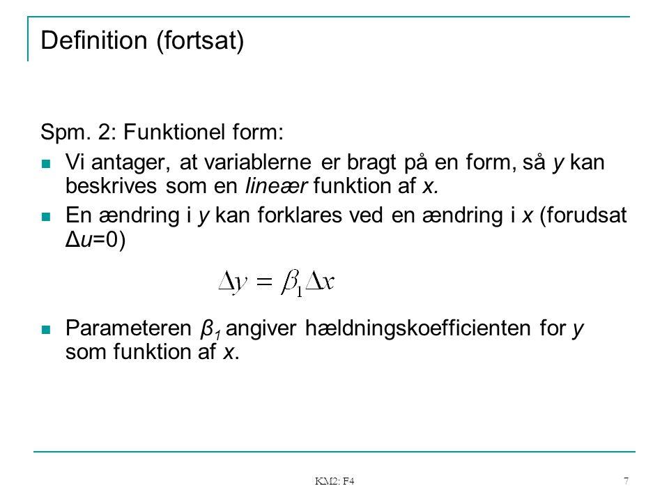 KM2: F4 7 Definition (fortsat) Spm.