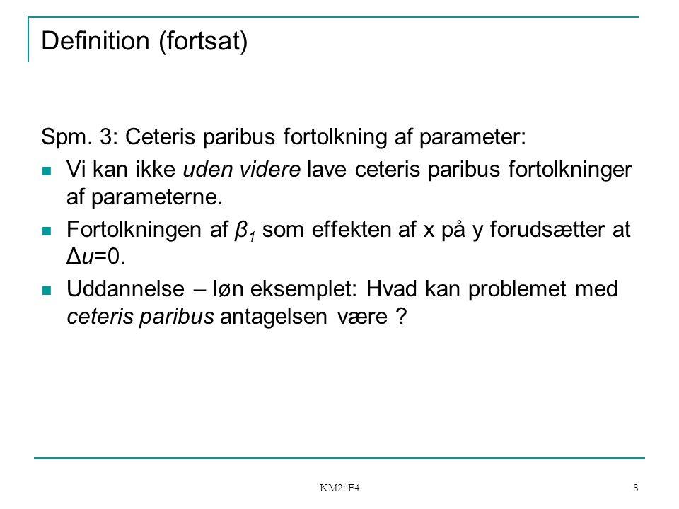 KM2: F4 8 Definition (fortsat) Spm.