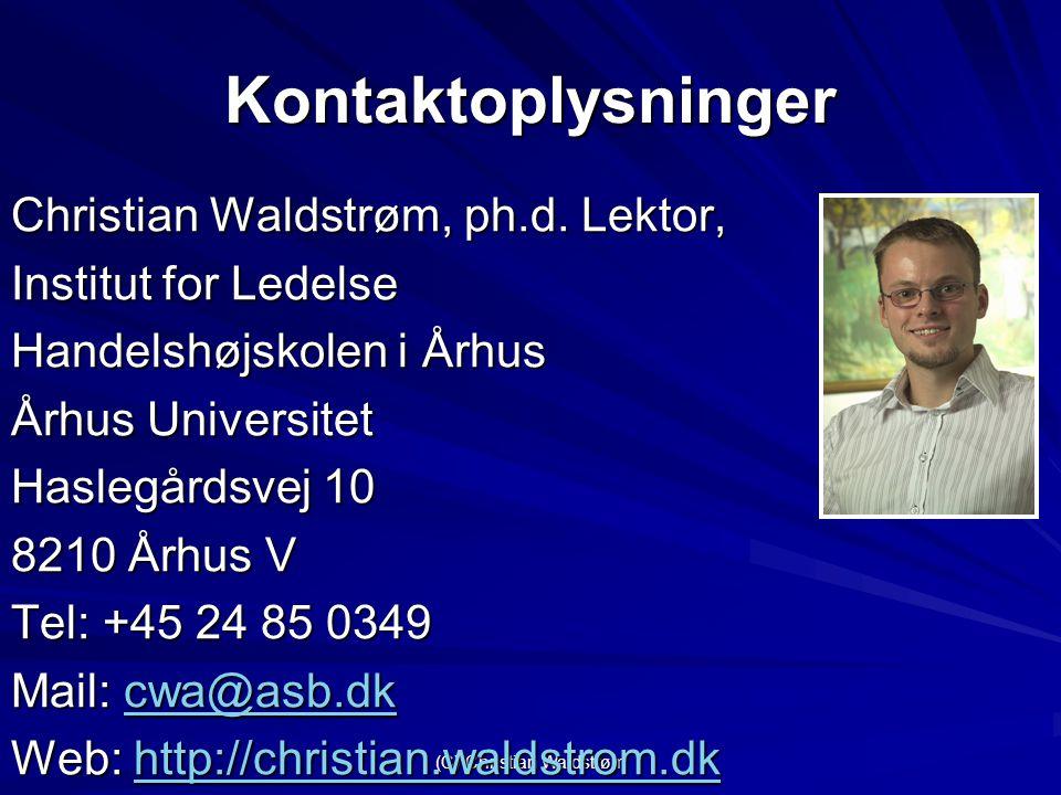 (C) Christian Waldstrøm Kontaktoplysninger Christian Waldstrøm, ph.d.