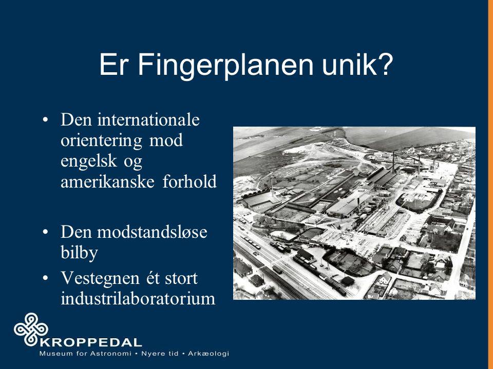Er Fingerplanen unik.