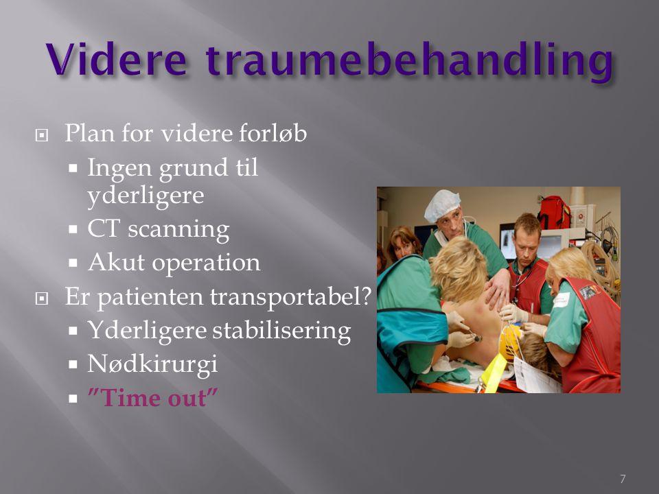 D: Disability  Hurtig neurologisk undersøgelse består af GSC og pupilforhold GCS <8 eller faldende score indikation for intubation = sikker luftvej