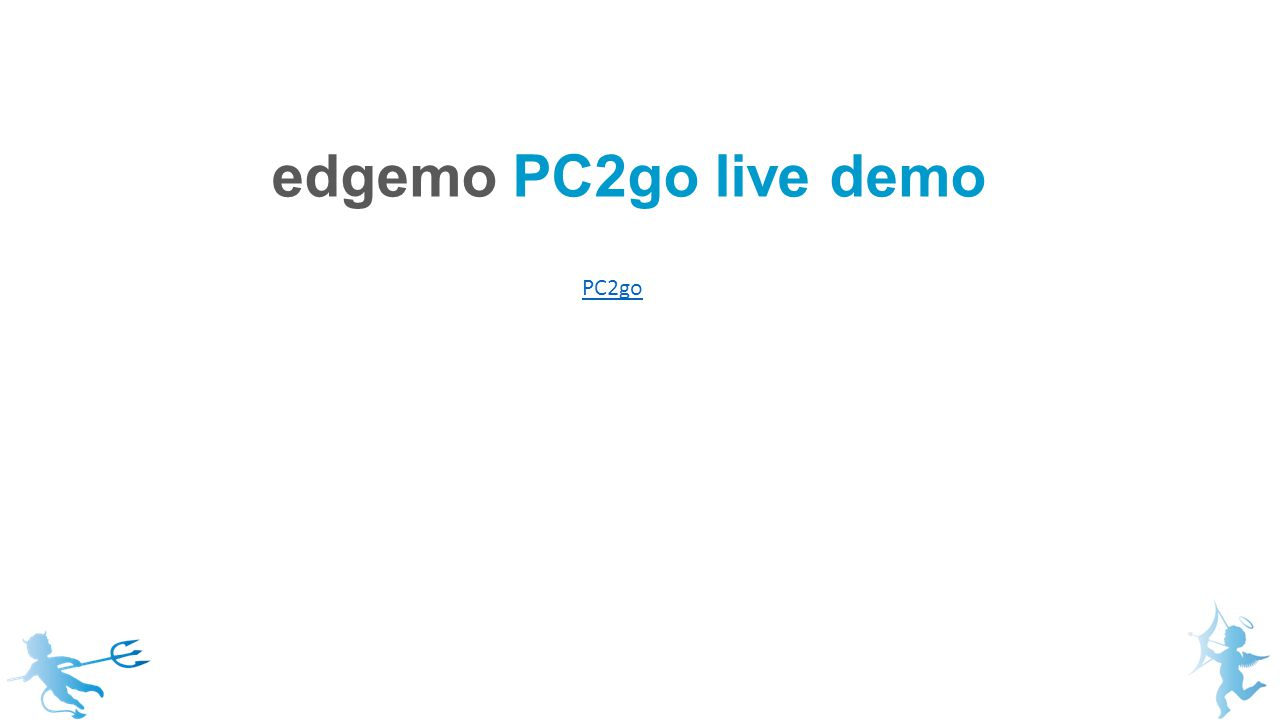 edgemo PC2go live demo PC2go