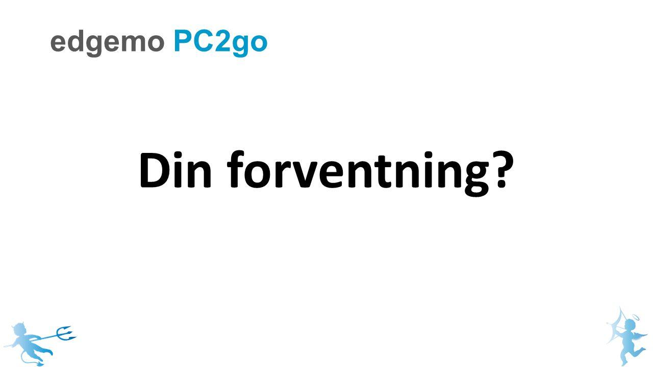 Din forventning edgemo PC2go