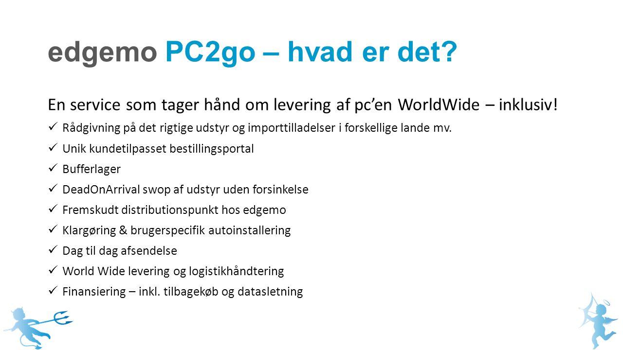 edgemo PC2go – hvad er det. En service som tager hånd om levering af pc'en WorldWide – inklusiv.