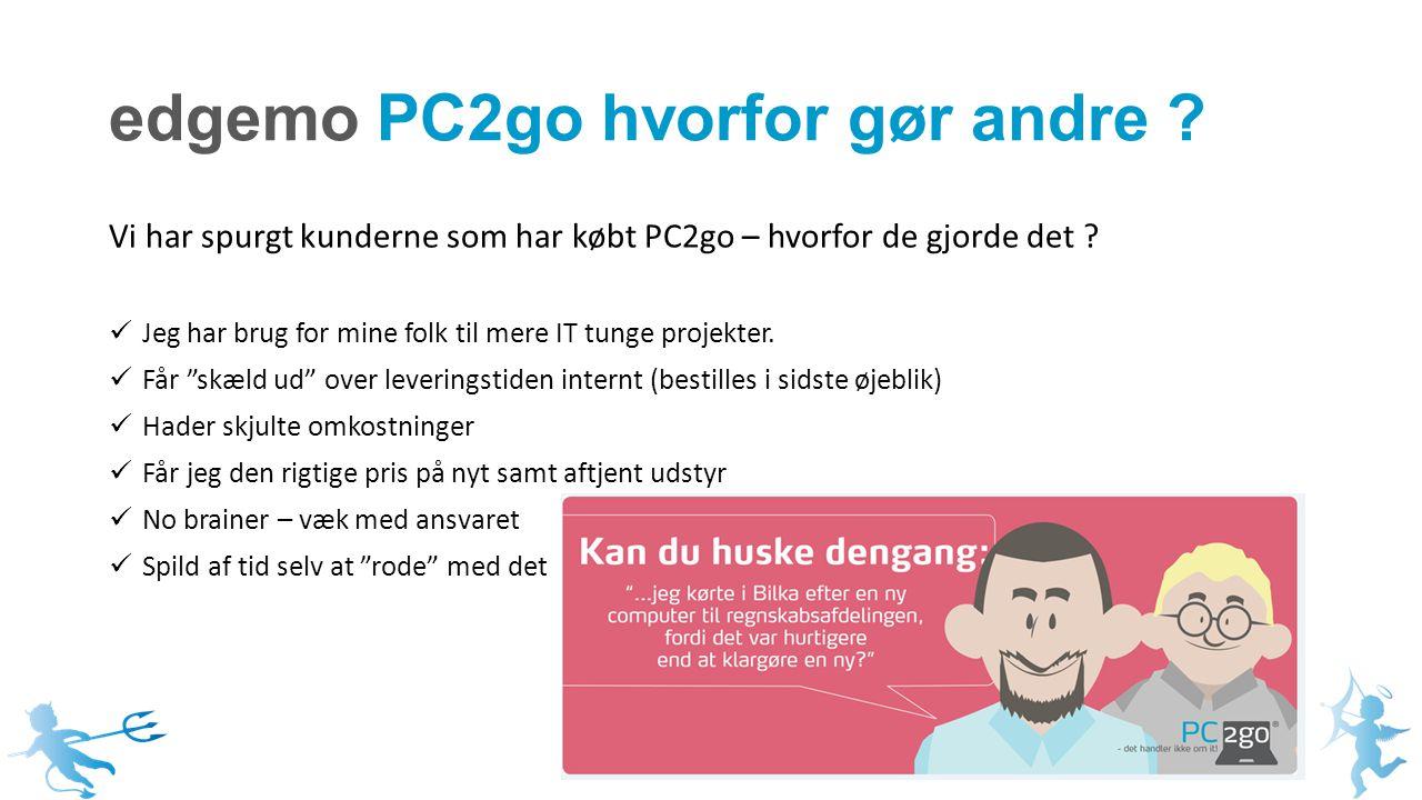 edgemo PC2go hvorfor gør andre .