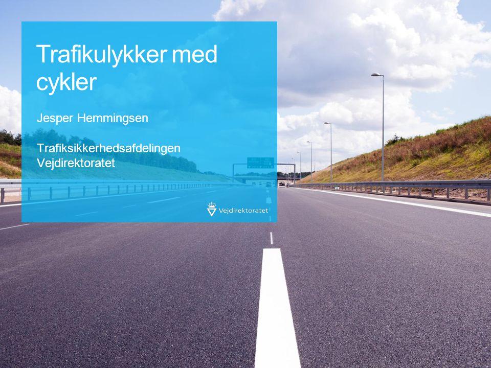 Trafikulykker med cykler Jesper Hemmingsen Trafiksikkerhedsafdelingen Vejdirektoratet 1.