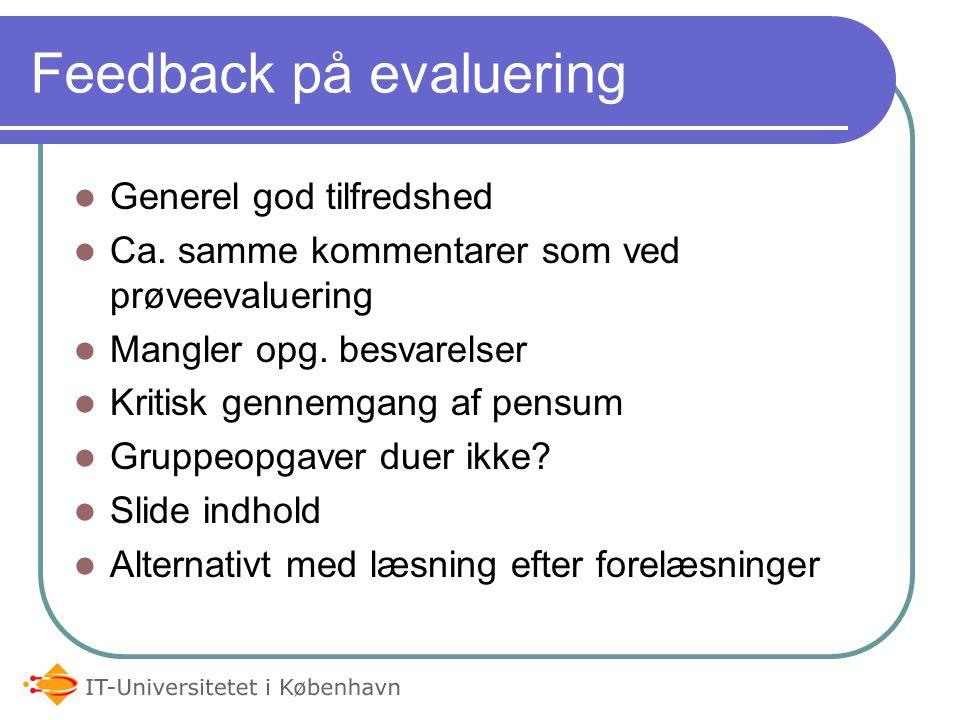 Feedback på evaluering Generel god tilfredshed Ca.