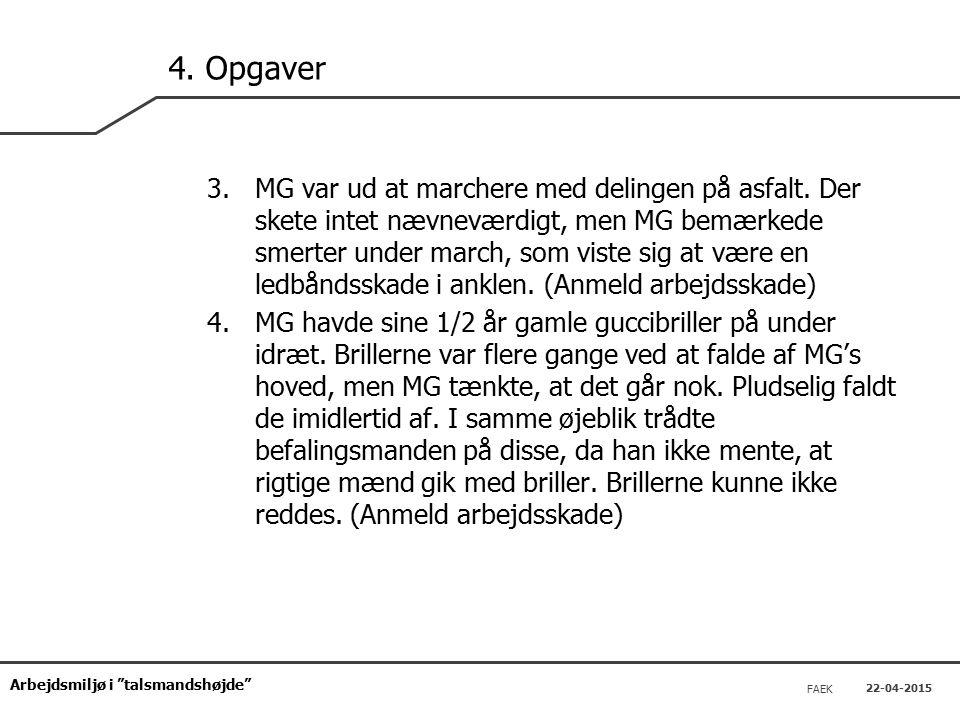 Arbejdsmiljø i talsmandshøjde FAEK 22-04-2015 4.