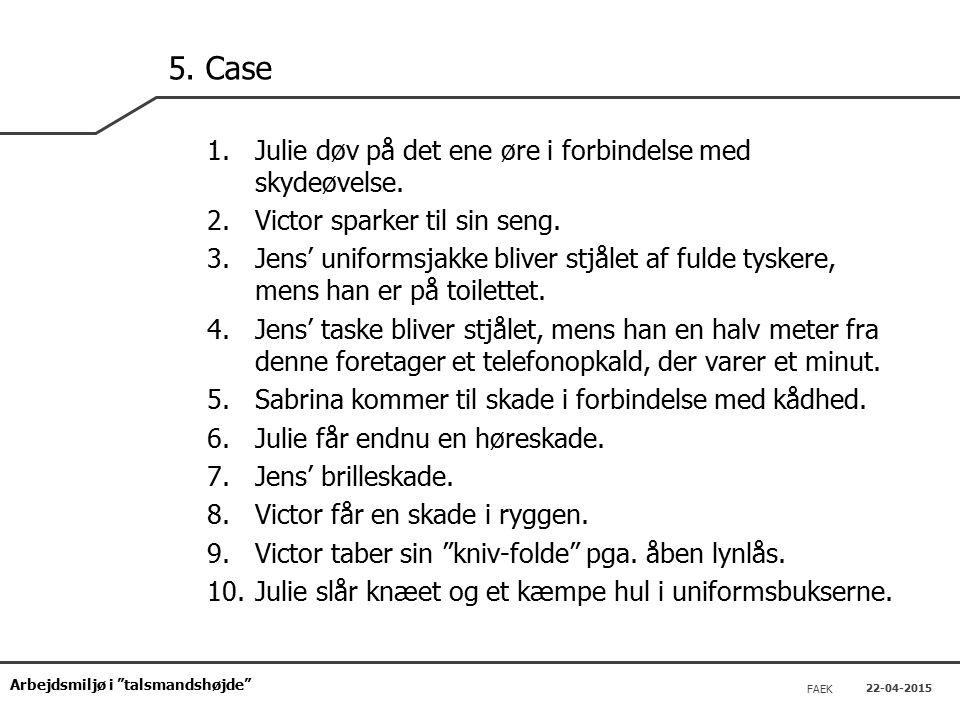 Arbejdsmiljø i talsmandshøjde FAEK 22-04-2015 5.