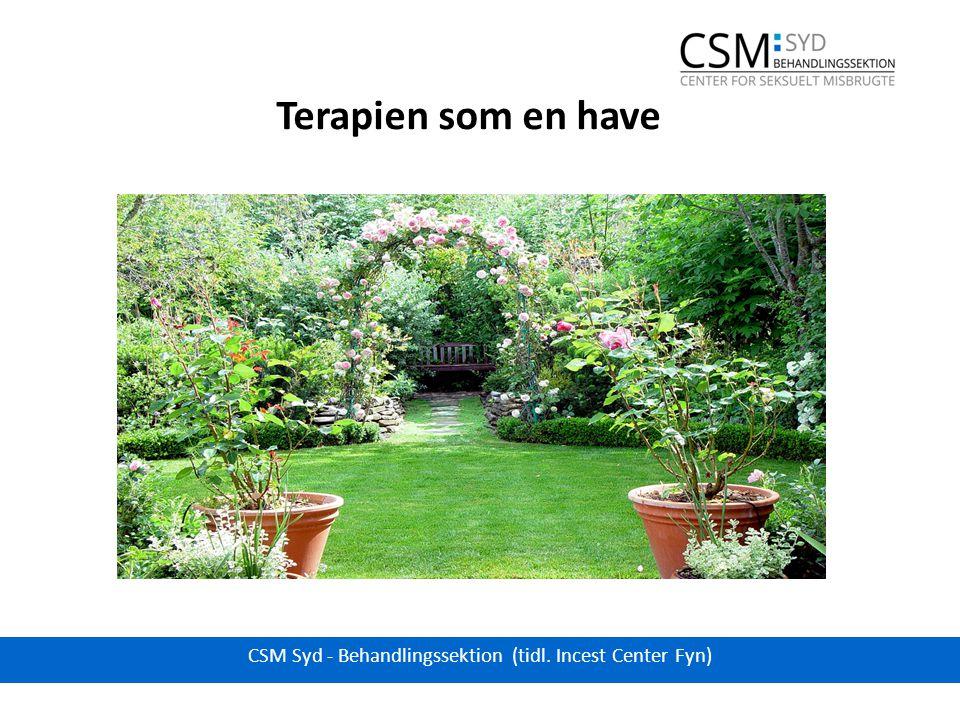 Terapien som en have CSM Syd - Behandlingssektion (tidl. Incest Center Fyn)