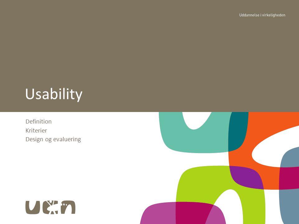 Usability (brugervenlighed) Begrebet blev defineret omkring 1993 J Nielsen og R Molich's samarbejde omkring bogen: The Usability Engineering Udtrykker en kvalitetsegenskab omkring hvor let det er at bruge et system og oplevelsen af det Er en kritisk faktor for et system Kan som andre ikke funktionelle krav (eller kvalitetsfaktorer) ikke måles direkte
