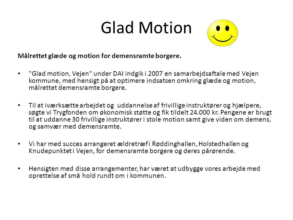 Glad Motion Pårørende siger: Datter oplyser: Min mor, Helle Jensen blev opfordret til at melde sig til Glad Motion af demenskonsulent Sinne Tarp under et besøg i hjemmet.