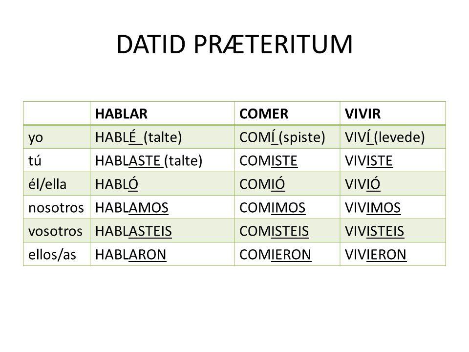 præteritum spansk
