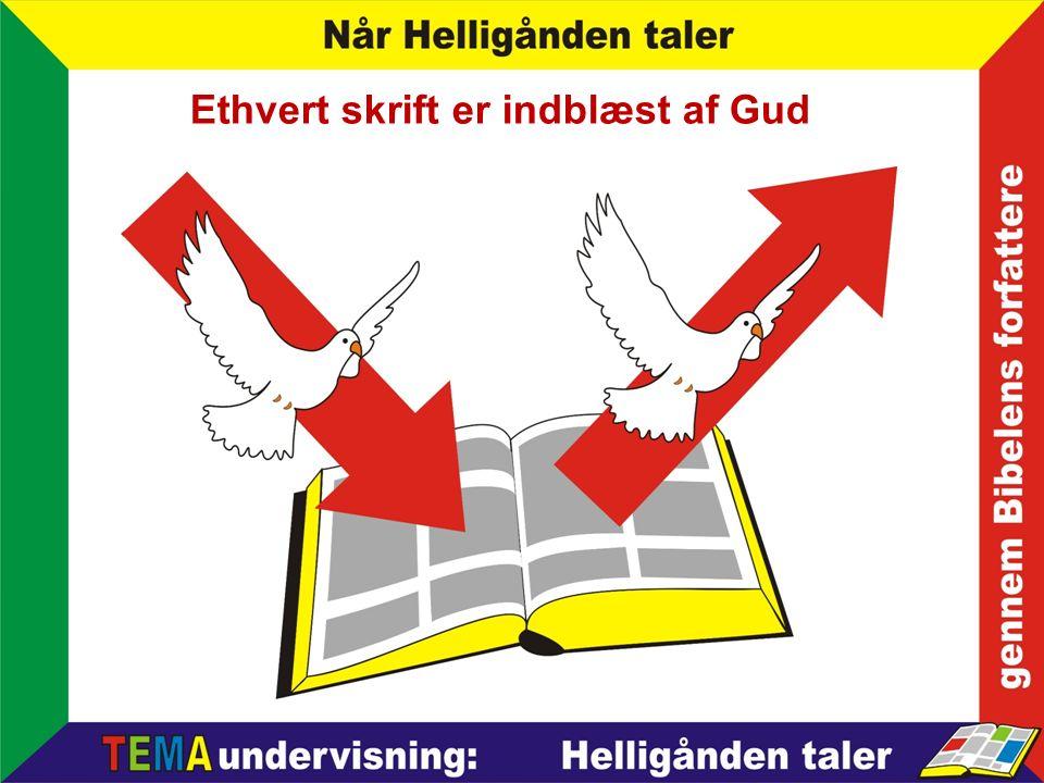 Ethvert skrift er indblæst af Gud