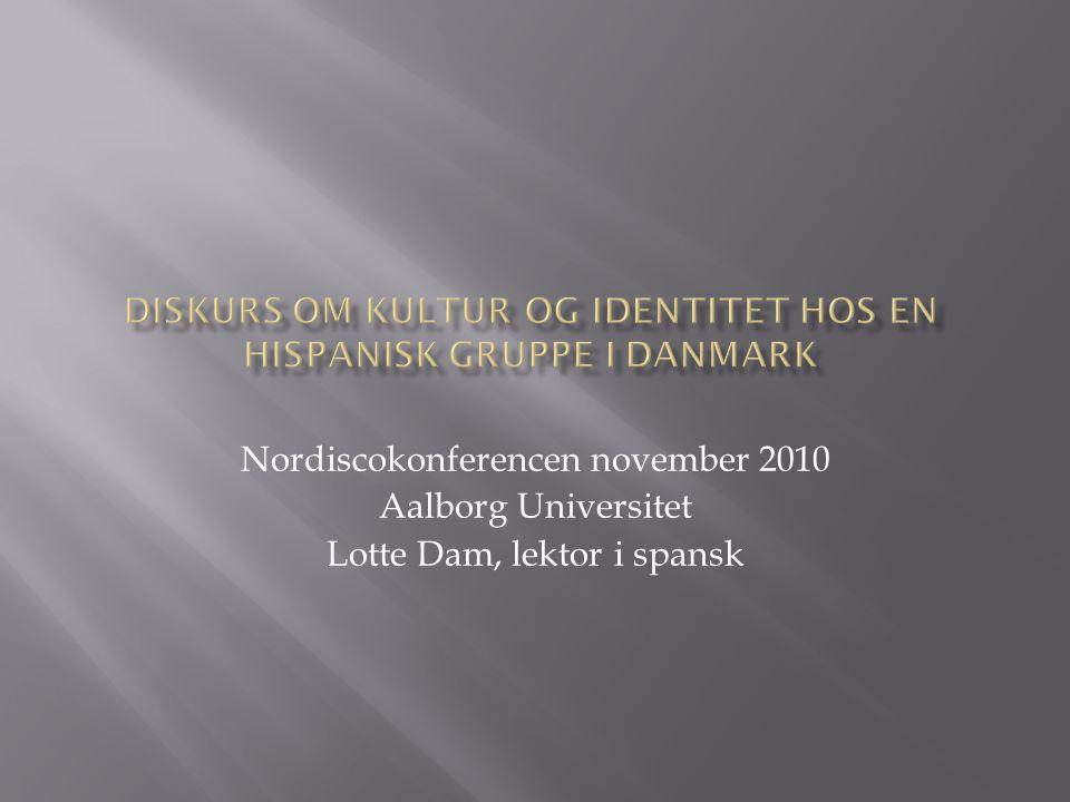 Nordiscokonferencen november 2010 Aalborg Universitet Lotte Dam, lektor i spansk
