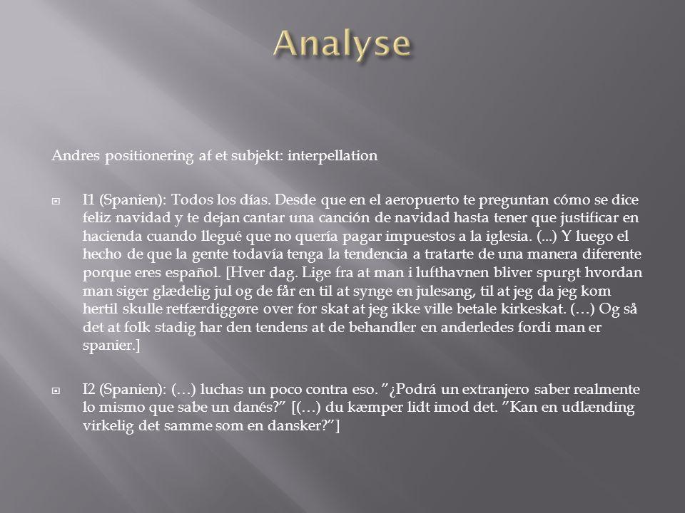 Andres positionering af et subjekt: interpellation I1 (Spanien): Todos los días.