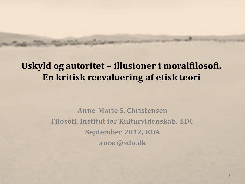 Uskyld og autoritet – illusioner i moralfilosofi.