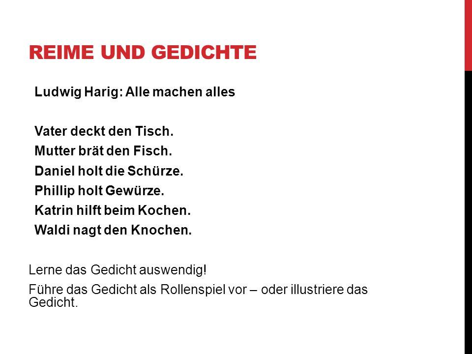 REIME UND GEDICHTE Ludwig Harig: Alle machen alles Vater deckt den Tisch.