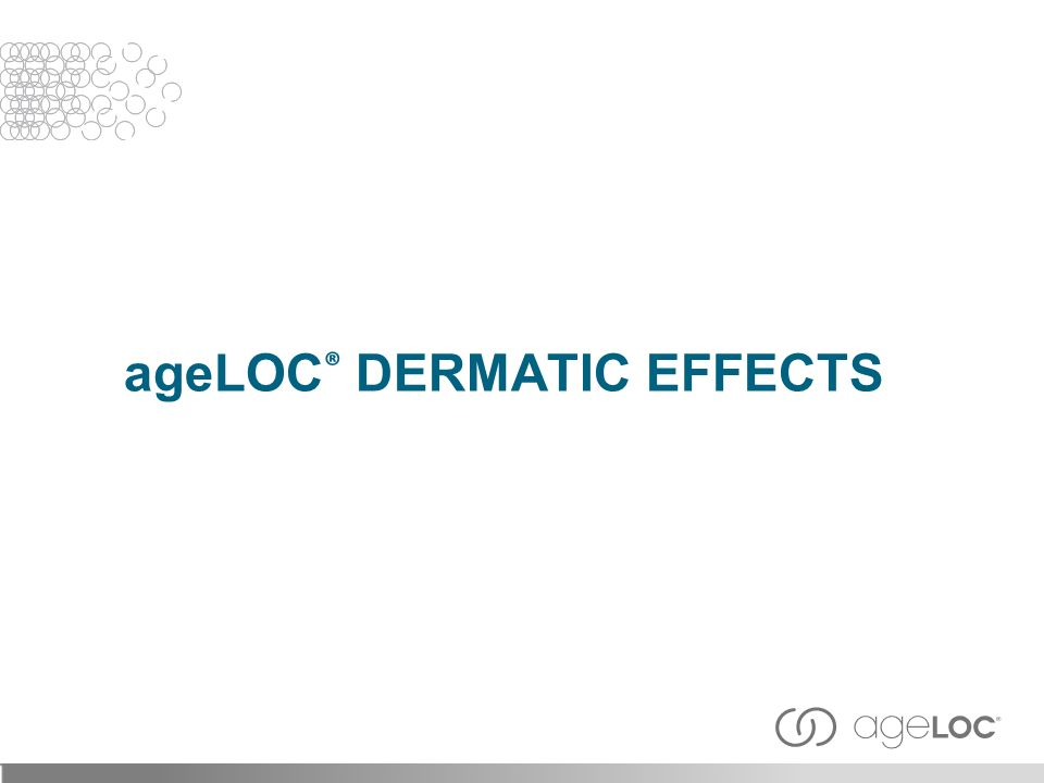 ageLOC ® DERMATIC EFFECTS
