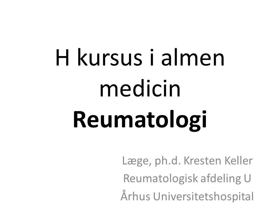 H kursus i almen medicin Reumatologi Læge, ph.d.