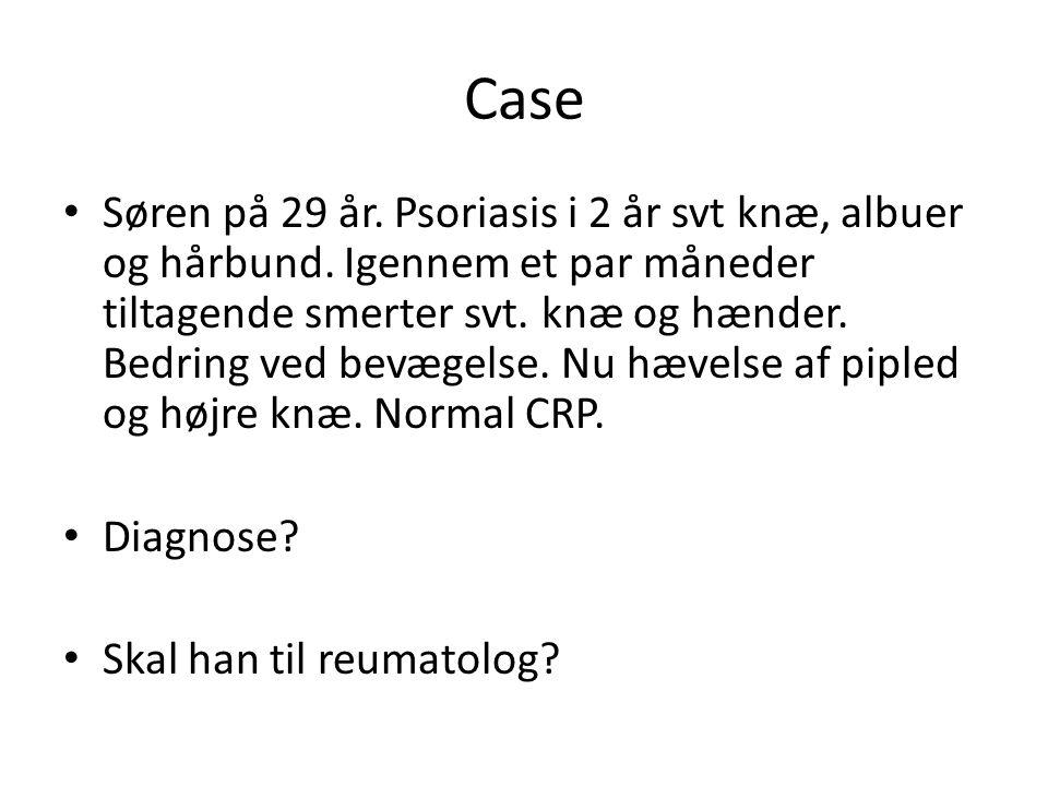 Case Søren på 29 år. Psoriasis i 2 år svt knæ, albuer og hårbund.