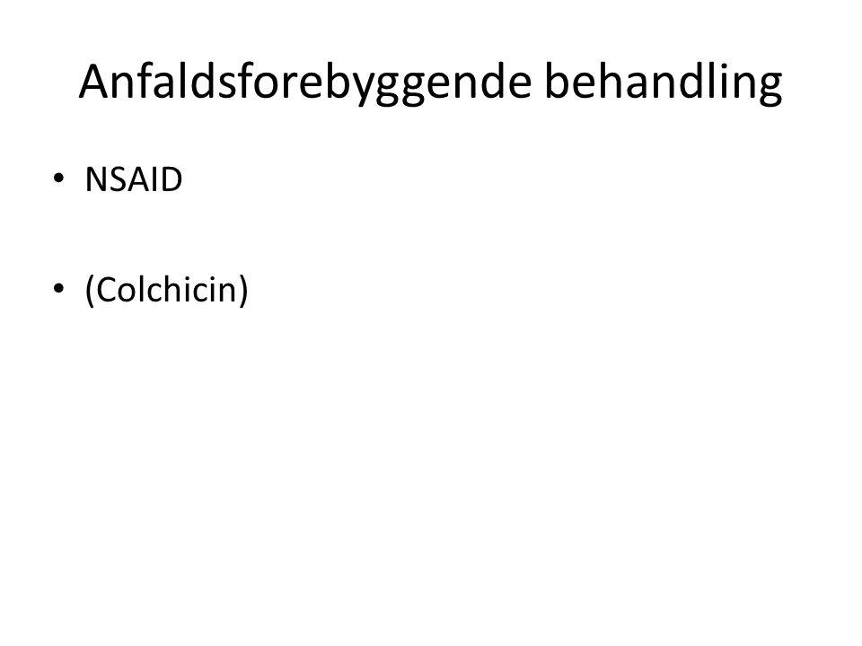 Anfaldsforebyggende behandling NSAID (Colchicin)