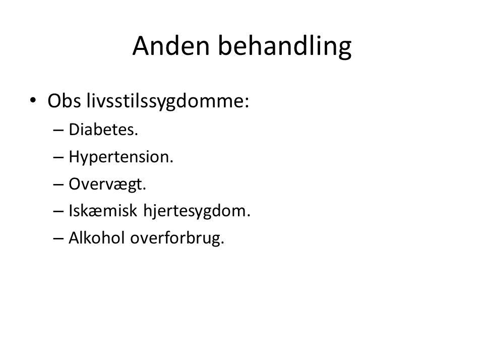 Anden behandling Obs livsstilssygdomme: – Diabetes.