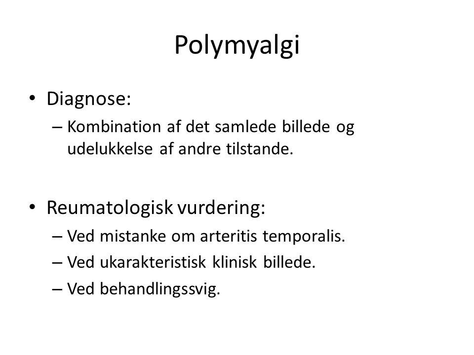 Polymyalgi Diagnose: – Kombination af det samlede billede og udelukkelse af andre tilstande.