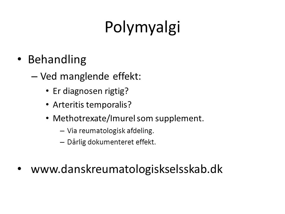 Polymyalgi Behandling – Ved manglende effekt: Er diagnosen rigtig.