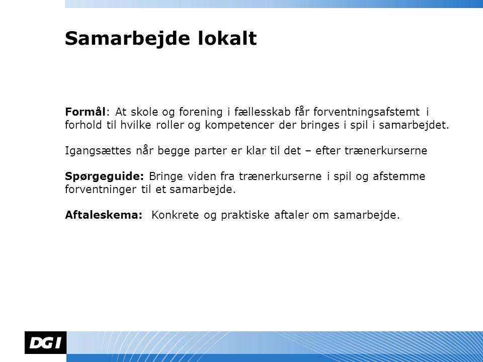 Navn Navnesen Formål: At skole og forening i fællesskab får forventningsafstemt i forhold til hvilke roller og kompetencer der bringes i spil i samarbejdet.