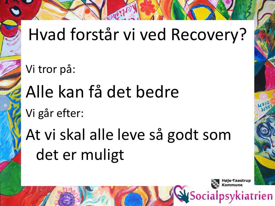 Hvad forstår vi ved Recovery.