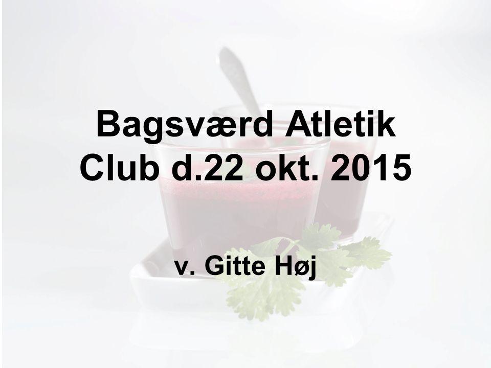 Møde med Pia Bagsværd Atletik Club d.22 okt. 2015 v. Gitte Høj