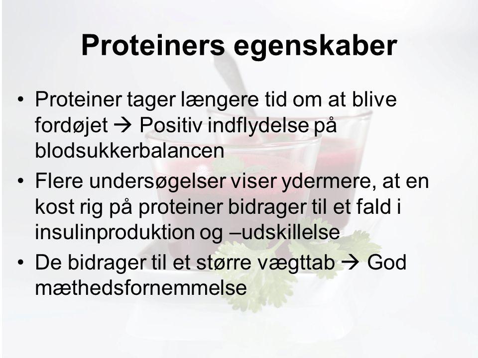 Møde med Pia Proteiners egenskaber Proteiner tager længere tid om at blive fordøjet  Positiv indflydelse på blodsukkerbalancen Flere undersøgelser viser ydermere, at en kost rig på proteiner bidrager til et fald i insulinproduktion og –udskillelse De bidrager til et større vægttab  God mæthedsfornemmelse