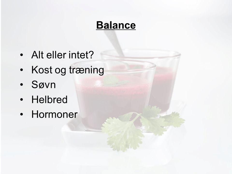 Møde med Pia Balance Alt eller intet Kost og træning Søvn Helbred Hormoner
