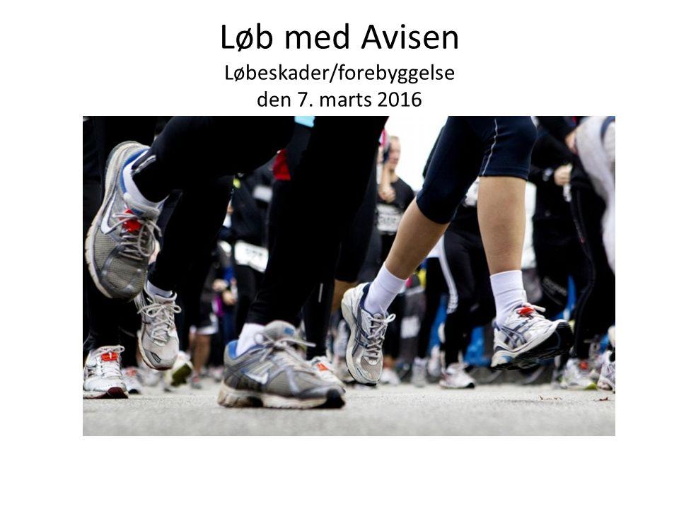Løb med Avisen Løbeskader/forebyggelse den 7. marts 2016