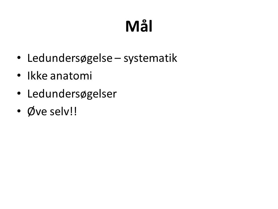 Ankel - bevægelser Talo-cruralt – Dorsalfleksion (20 ⁰ ) – Plantarfleksion (40 ⁰ ) Subtalært – Inversion (20 ⁰ ) – Eversion (20 ⁰ ) Midttarsalt (fiksér calcaneus) – Abduktion (15 ⁰ ) – Adduktion (15 ⁰ ) Subtalært og midttarsalt (normal brug af foden) – Inversion + adduktion = supination – Eversion + abduktion = pronation