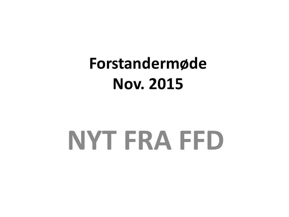 Forstandermøde Nov. 2015 NYT FRA FFD