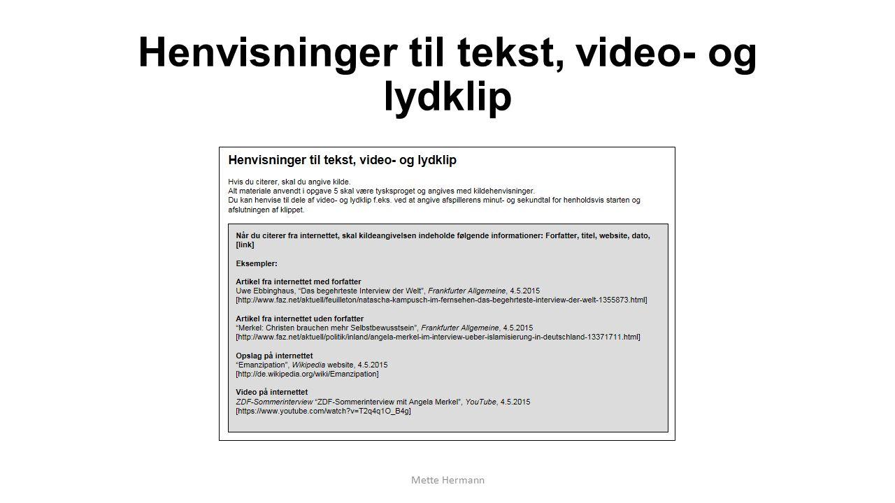 Henvisninger til tekst, video- og lydklip Mette Hermann