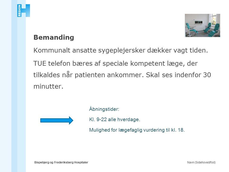 Navn (Sidehoved/fod)Bispebjerg og Frederiksberg Hospitaler Bemanding Kommunalt ansatte sygeplejersker dækker vagt tiden.
