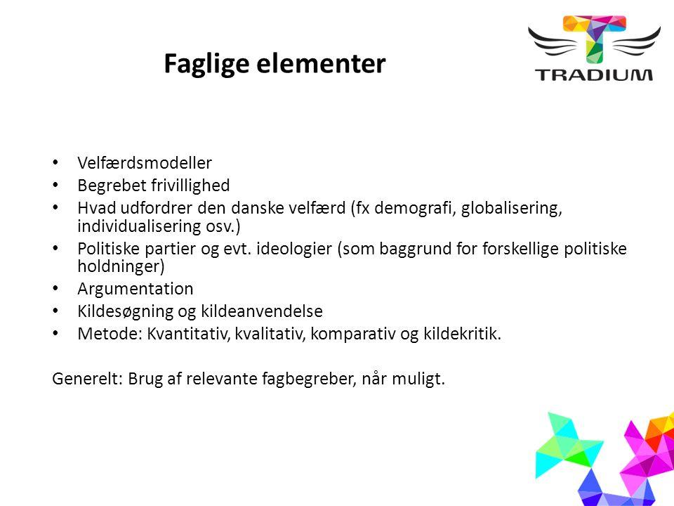 Redegørelse Giv en karakteristik af den danske velfærdsmodel, med inddragelse af de tre forskellige velfærdsmodeller.