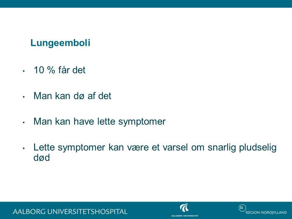 Oversete dødelige tilfælde † Retsmedicinske obduktioner 1992-2005 † 58 døde af lungeemboli † Ingen fik diagnosen i live Peter M.