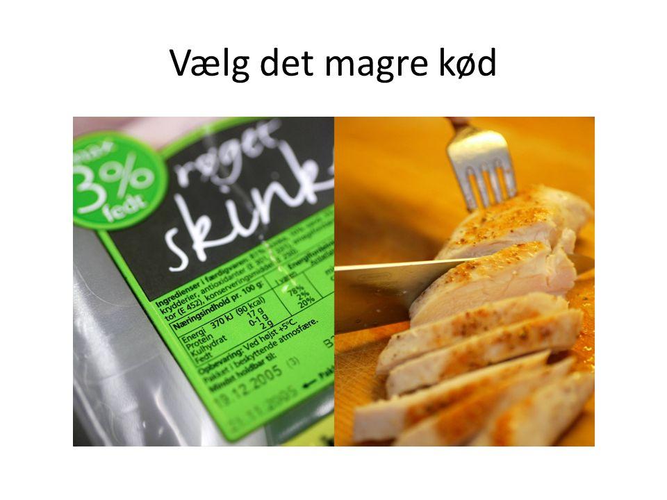Vælg det magre kød